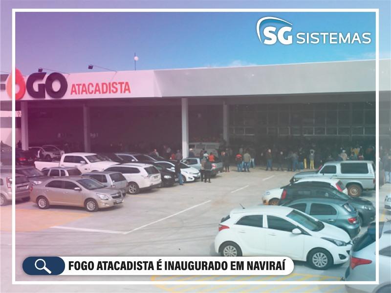 Fogo Atacadista é inaugurado em Naviraí