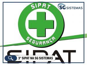 3ª SIPAT na SG Sistemas