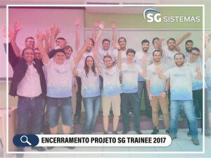 Encerramento Projeto SG Trainee 2017