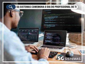 SG Sistemas comemora dia do profissional de T.I.