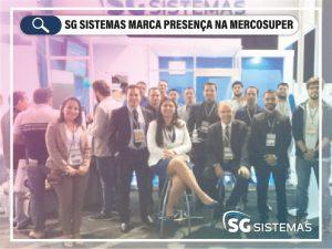 SG Sistemas marca presença na Mercosuper 2017