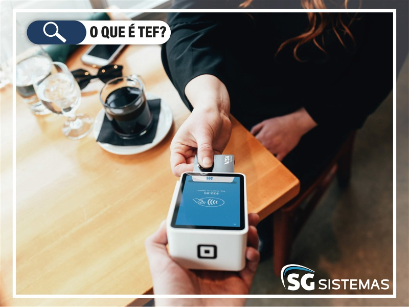 O que é TEF?