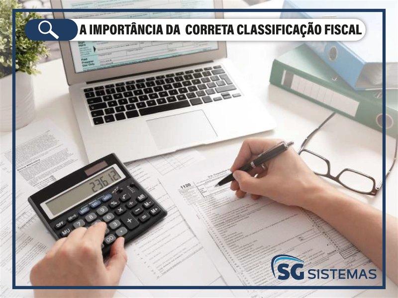 Entenda a importância da correta classificação fiscal