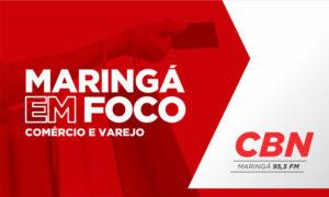Maringá em Foco apresenta boa perspectiva para o varejo