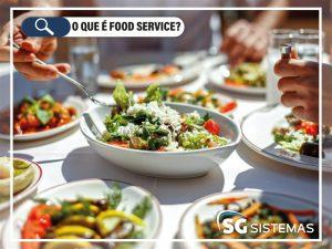 O que é food service?