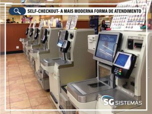 Self-checkout – Clientes já contam com mais moderna forma de atendimento
