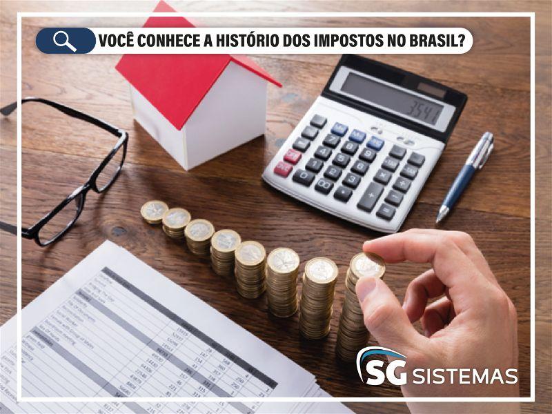 Você Conhece a História dos Impostos no Brasil?