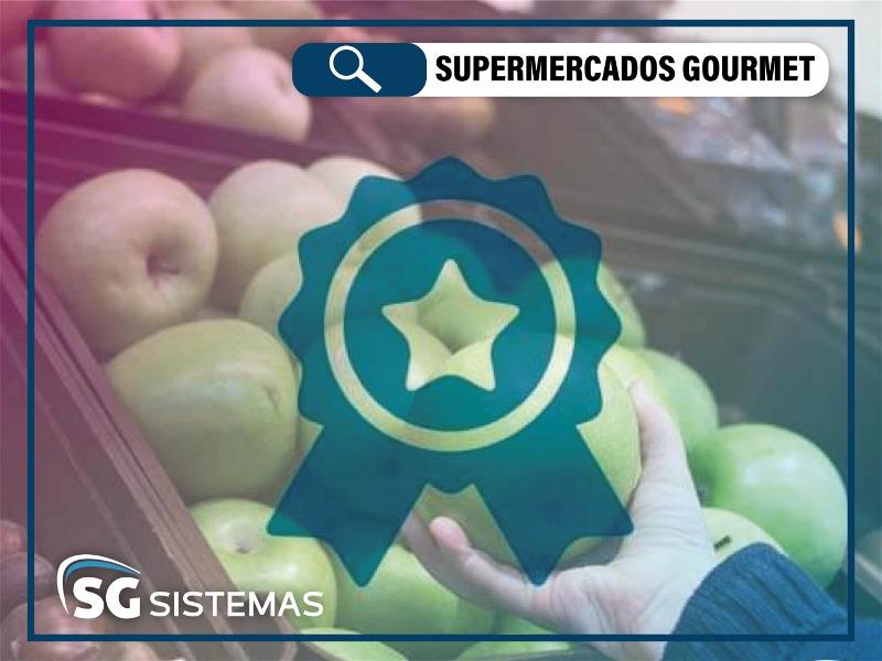 O que é essa nova tendência de supermercados gourmet?