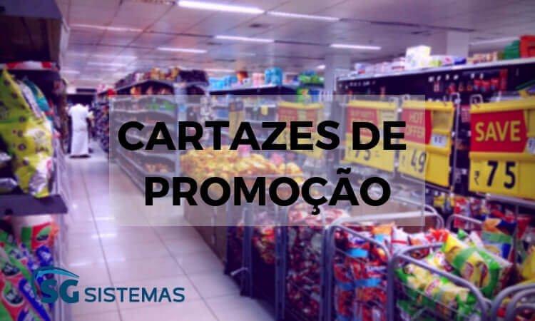 Atraia mais clientes com cartazes de promoção no supermercado.