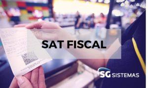 Saiba o que é SAT Fiscal e importância para seus clientes.