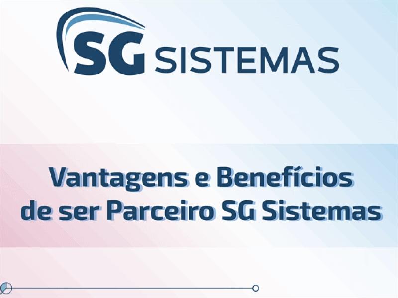 Vantagens e benefícios de ser parceiro SG Sistemas.
