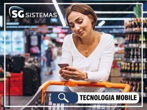 Tecnologia mobile para supermercados, que tendência é essa?