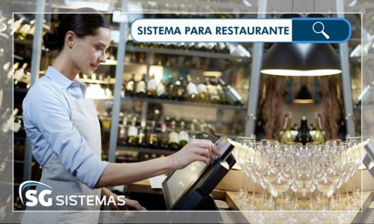 Sistema para restaurante: quais são os benefícios de usar? Veja aqui!
