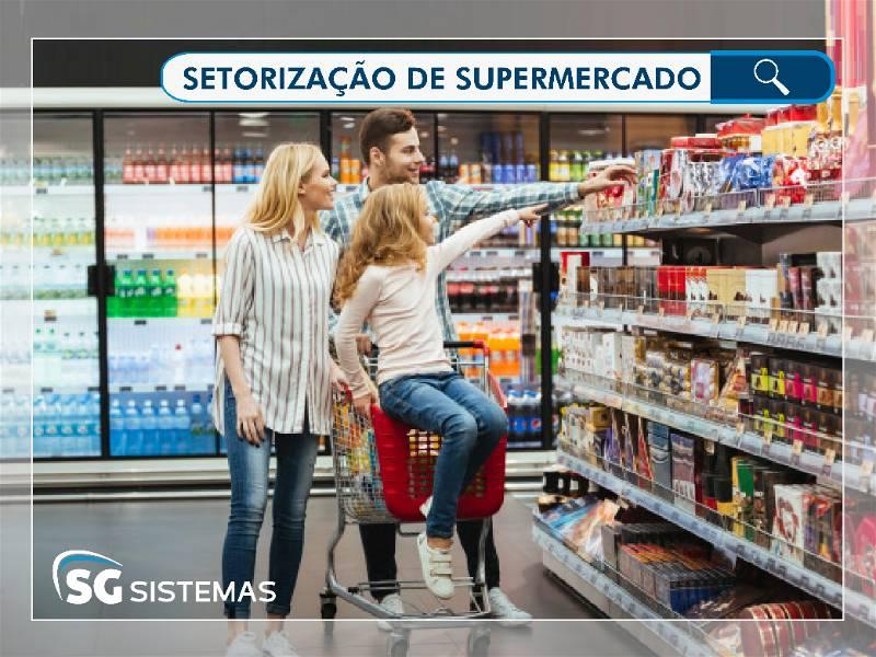 Guia prático para boa setorização de supermercado: atraia clientes!