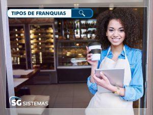 Tipos de franquias: conheça as mais comuns do Brasil