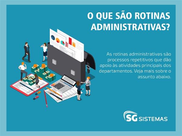 Ilustração demonstrando as diferentes rotinas administrativas de uma empresa