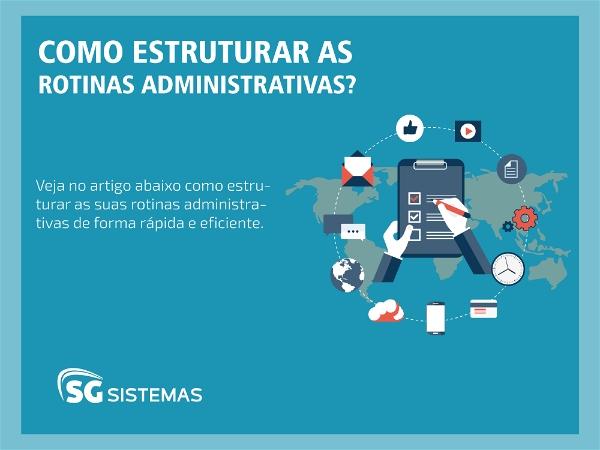 Ilustração mostrando o processo de estruturação de rotinas administrativas