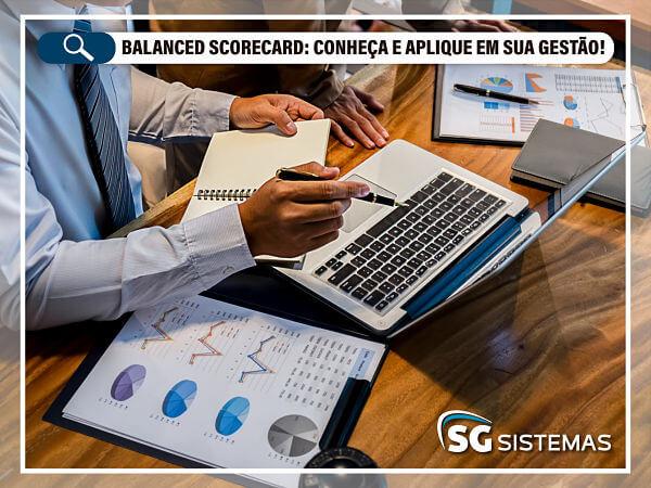 Balanced Scorecard: Conheça e aplique em sua gestão!